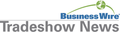 Breaking Exhibitor News from CES, NRF, HIMSS, RSA and More Available Online at Tradeshownews.com