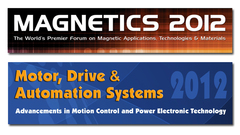 MAGNETICS 2012 and Motor, Drive and Automation Systems 2012 to Showcase Global Developments and Trends
